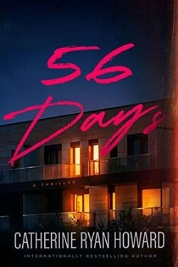 book cover 56 Days by Catherine Ryan Howard