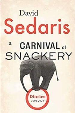 book cover A Carnival of Snackery by David Sedaris