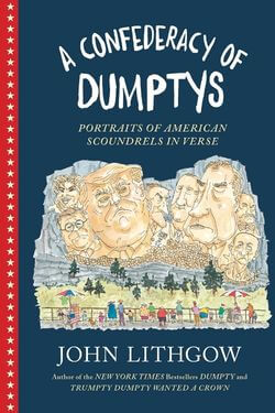book cover A Confederacy of Dumptys by John Lithgow