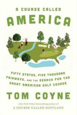book cover A Course Called America by Tom Coyne