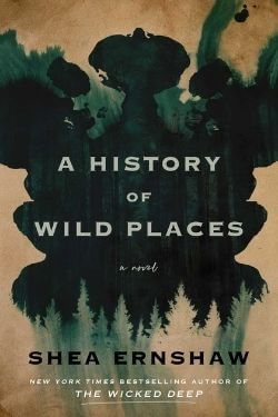 book cover A History of Wild Places by Shea Ernshaw