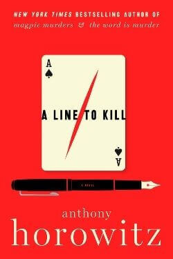 book cover A Line to Kill by Anthony Horowitz