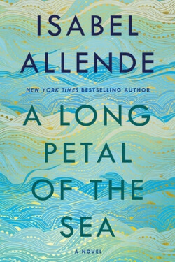 book cover A Long Petal to the Sea by Isabel Allende