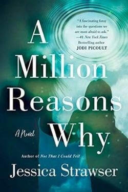book cover A Million Reasons Why by Jessica Strawser