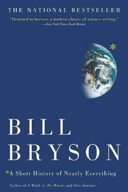 book cover A Short History of Nearly Everything by Bill Bryson