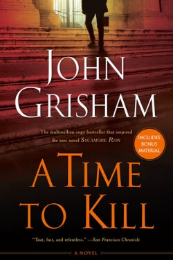 book cover A Time to Kill by John Grisham