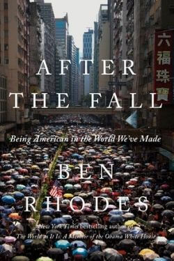 book cover After the Fall by Ben Rhodes