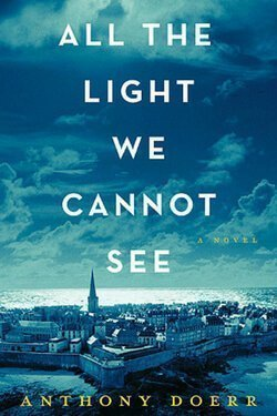 book cover All the Light We Cannot See by Anthony Doerr