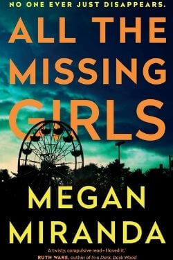 book cover All the Missing Girls by Megan Miranda