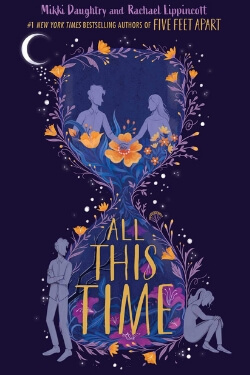 book cover All This Time by Mikki Daughtry and Rachael Lippincott