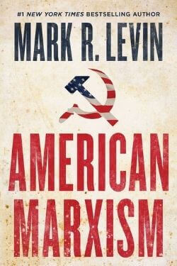 book cover American Marxism by Mark R. Levin
