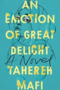 book cover An Emotion of Great Delight by Tahereh Mafi