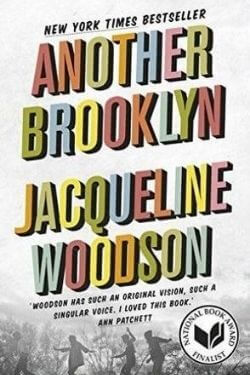 book cover Another Brooklyn by Jacqueline Woodson