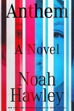 book cover Anthem by Noah Hawley