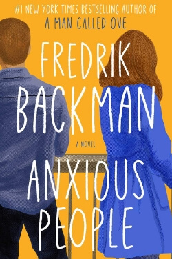 book cover Anxious People by Fredrik Backman