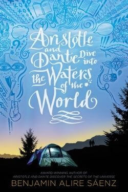 book cover Aristotle and Dante Dive into the Waters of the World by Benjamin Alire Saenz