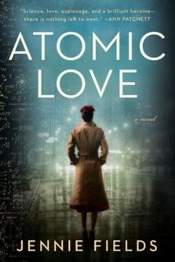 book cover Atomic Love by Jennie Fields