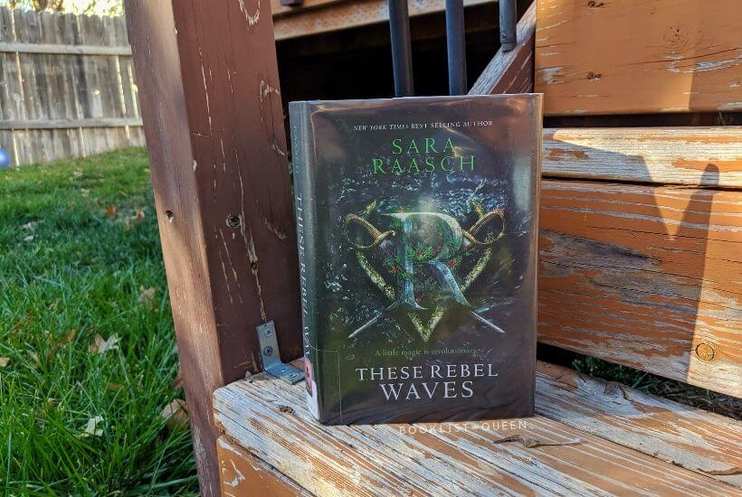 book - These Rebel Waves by Sara Raasch