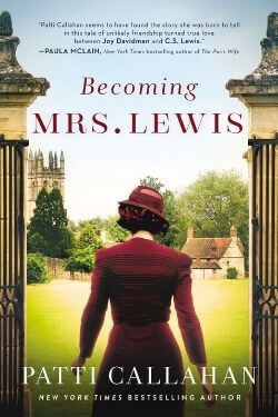 book cover Becoming Mrs. Lewis by Patti Callahan