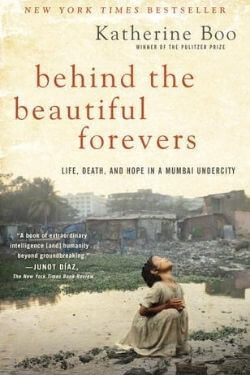 book cover Behind the Beautiful Forevers by Katherine Boo