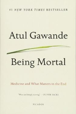 book cover Being Mortal by Atul Gawande