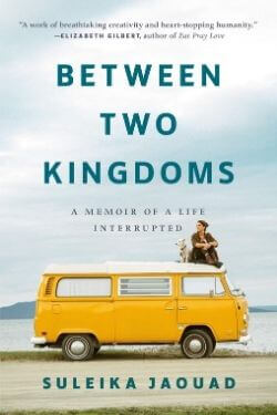 book cover Between Two Kingdoms by Suleika Jaouad