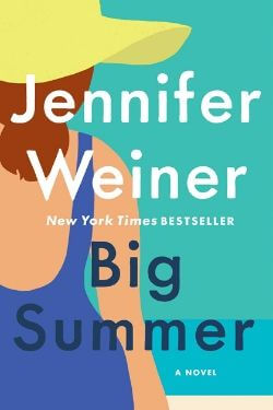 book cover Big Summer by Jennifer Weiner