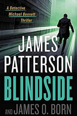 book cover Blindside by James Patterson and James O. Born