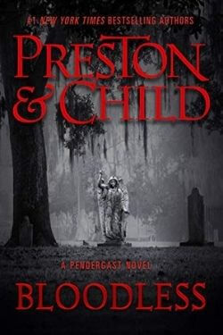 book cover Bloodless by Preston & Child