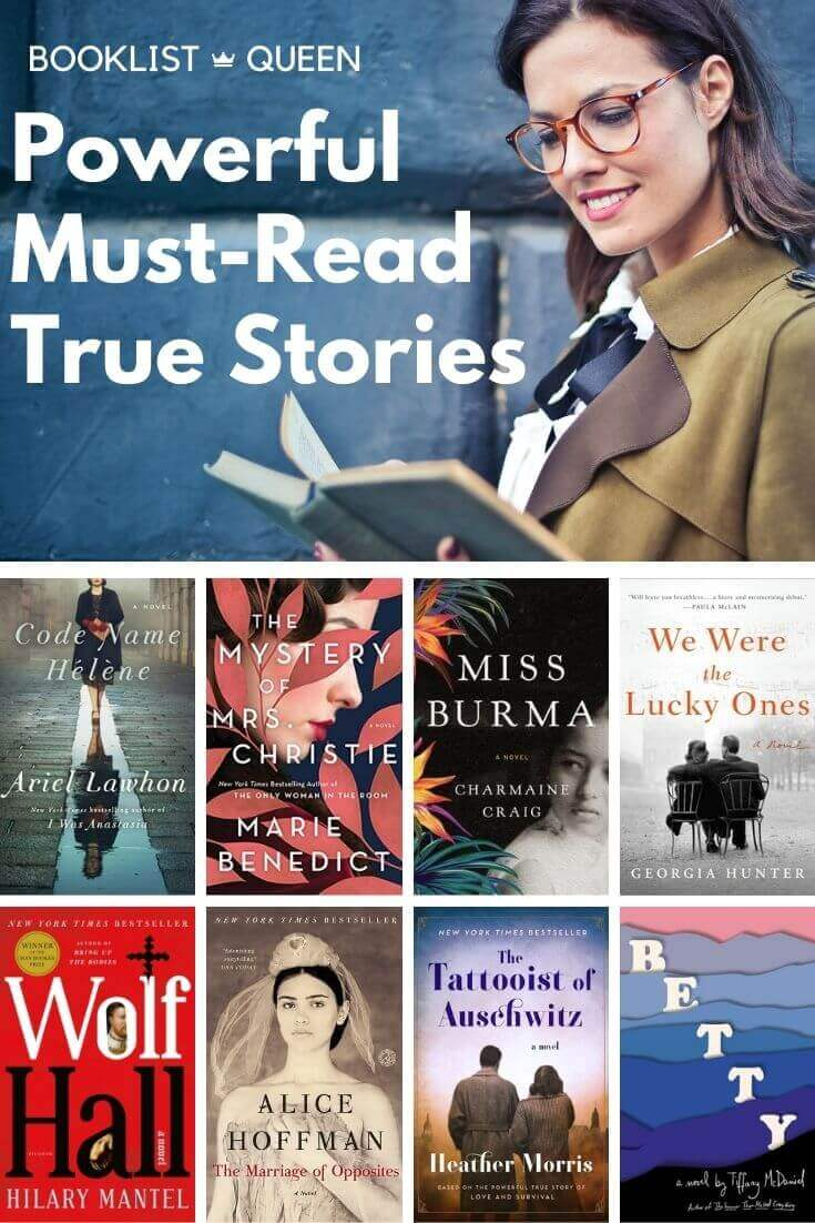 Powerful Must Read Historical Fiction Books About True Stories