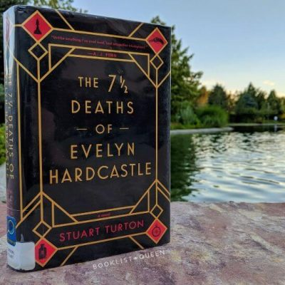 book - The 7 1/2 Deaths of Evelyn Hardcastle by Stuart Turton