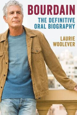 book cover Bourdain by Laurie Woolever