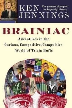 book cover Brainiac by Ken Jennings