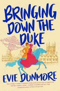 book cover Bringing Down the Duke by Evie Dunmore