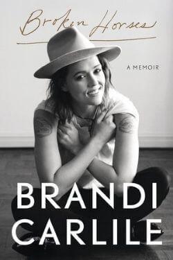 book cover Broken Horses by Brandi Carlile