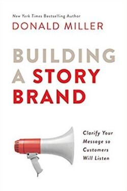 book cover Building a Story Brand by Donald Miller