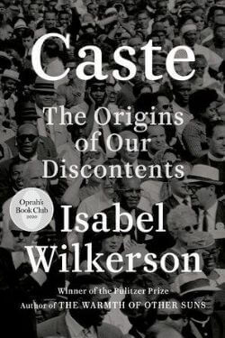 book cover Caste by Isabel Wilkerson