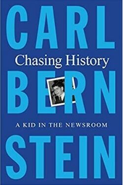 book cover Chasing History by Carl Bernstein