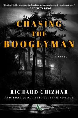 book cover Chasing the Boogeyman by Richard Chizmar