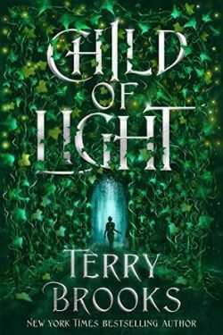 book cover Child of Light by Terry Brooks