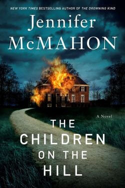 book cover The Children on the HIll by Jennifer McMahon
