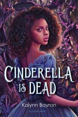 book cover Cinderella is Dead by Kalynn Bayron