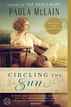 book cover Circling the Sun by Paula McLain