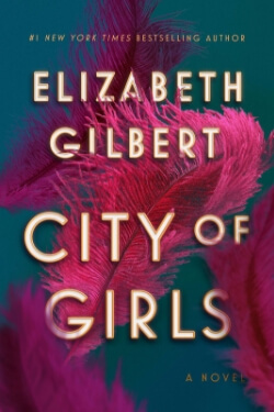 book cover City of Girls by Elizabeth Gilbert