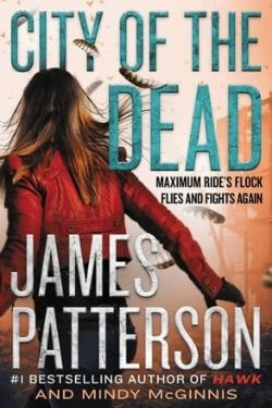 book cover City of the Dead by James Patterson and Mindy McGinnis