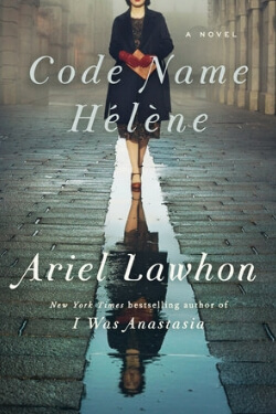book cover Code Name Helene by Ariel Lawhon