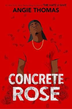 book cover Concrete Rose by Angie Thomas