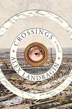book cover Crossings by Alex Landragin