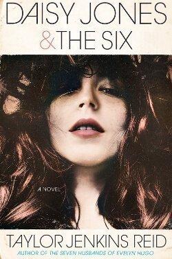 book cover Daisy Jones & The Six by Taylor Jenkins Reid