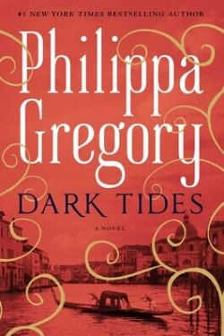 book cover Dark Tides by Philippa Gregory